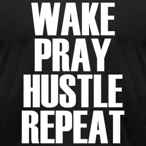 Hustle - Wake Pray Hustle Repeat - Popular Motiv - Men's T-Shirt by American Apparel