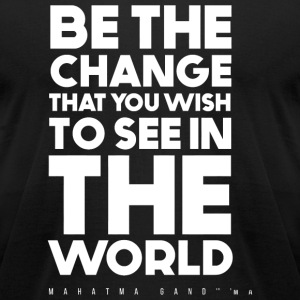 Motivation - Be the change - Men's T-Shirt by American Apparel