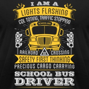 Bus driver - Bus driver - i am a school bus driv - Men's T-Shirt by American Apparel