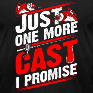 Fishing - Just one more cast I promise - fishing - Men's T-Shirt by American Apparel