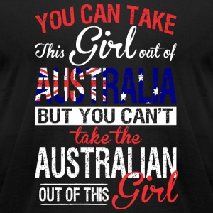 Australian - You Can Take This Girl Out Of Austr - Men's T-Shirt by American Apparel