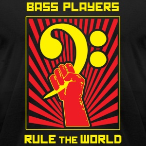 Bass Player - Bass Players Rule the World - Men's T-Shirt by American Apparel