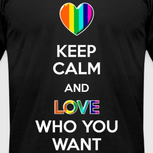 Love - Keep Calm and Love Who You Want - Men's T-Shirt by American Apparel