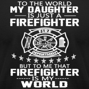 MY DAUGHTER IS FIREFIGHTER - Men's T-Shirt by American Apparel