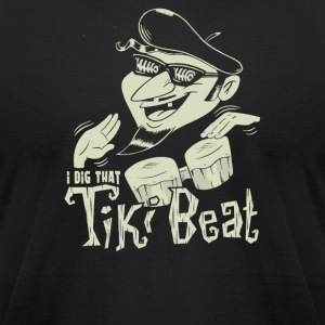 I dig that tiki beat - Men's T-Shirt by American Apparel