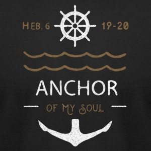 Anchor of the Soul - Men's T-Shirt by American Apparel