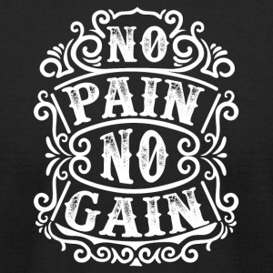No pain no gain - Men's T-Shirt by American Apparel