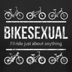 BIKESEXUAL - I'LL RIDE JUST ABOUT ANYTHING - Men's T-Shirt by American Apparel