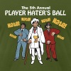 Player Haters Ball - Men's Fine Jersey T-Shirt
