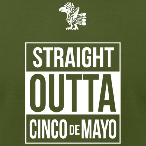 Cinco de Mayo - Straight Outta Cinco de Mayo - Men's T-Shirt by American Apparel