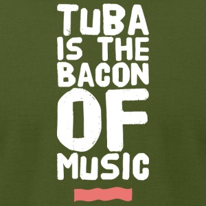 Tuba - Tuba Is The Bacon of Music - Men's T-Shirt by American Apparel