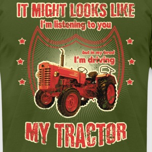 It might looks like listening driving TRACTOR red - Men's T-Shirt by American Apparel