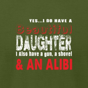 Yes I Do Have A Beautiful Daughter T Shirt - Men's T-Shirt by American Apparel