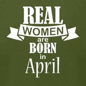Real women born in April - Men's T-Shirt by American Apparel