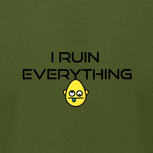 I ruin everything - Men's T-Shirt by American Apparel