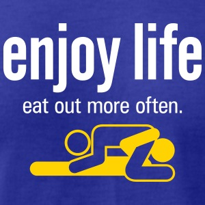 Enjoy Life. Eat Out More Often! - Men's T-Shirt by American Apparel