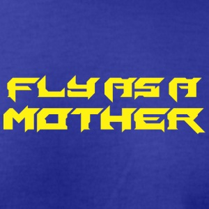 Fly As A Mother 3 - Men's T-Shirt by American Apparel