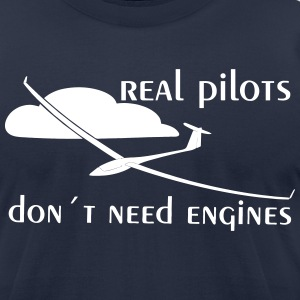 real pilots don´t need engines - Glider pilot - Men's T-Shirt by American Apparel