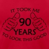 It Took Me 90 Years to Look This Good - Men's Fine Jersey T-Shirt