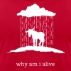 why am i alive (Gildan) - Men's Fine Jersey T-Shirt