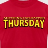 Anything Can Happen Thursday - Big Bang Theory - Men's Fine Jersey T-Shirt