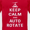 Keep Calm And Auto Rotate T-Shirt - Men's Fine Jersey T-Shirt