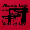 Always look on the bright side of life - Men's Fine Jersey T-Shirt