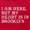 Heart in Brooklyn Clothing Apparel New NYC Tees - Men's Fine Jersey T-Shirt