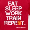 EAT, SLEEP, WORK, TRAIN, REPEAT - Men's Fine Jersey T-Shirt