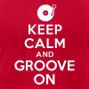 Keep calm and groove on - Men's Fine Jersey T-Shirt