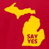 Say Yes to Michigan - Men's Fine Jersey T-Shirt