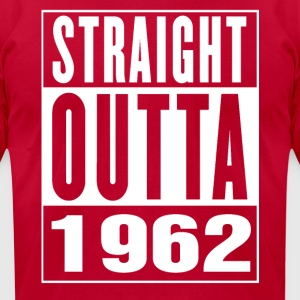 Straight Outa 1962 - Men's T-Shirt by American Apparel