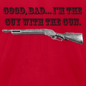good bad , im the guy with the gun