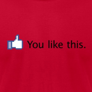 You like this. (Facebook)