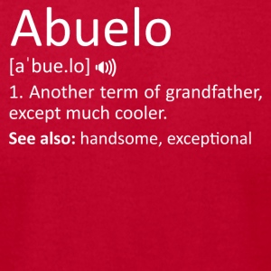 Abuelo Definition Funny Gift Spanish Grandfather - Men's T-Shirt by American Apparel