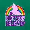 Don't Stop Believin' in Unicorns! - Men's Fine Jersey T-Shirt
