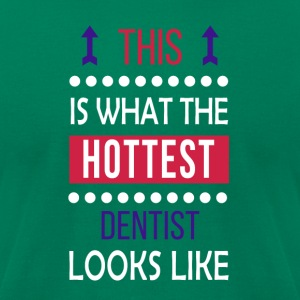 Dentist Job Shirt/Hoodie/Tank Gift-Hottest Looks - Men's T-Shirt by American Apparel