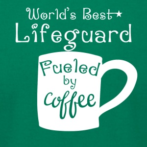 World's Best Lifeguard Fueled By Coffee - Men's T-Shirt by American Apparel
