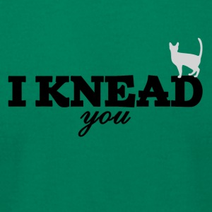 I knead you - Men's T-Shirt by American Apparel