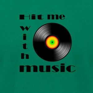 hit me with music - Men's T-Shirt by American Apparel