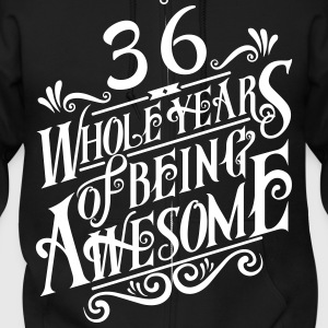 36 Whole Years of Being Awesome - Men's Zip Hoodie