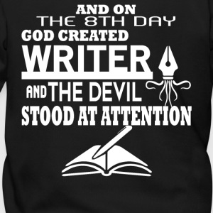 And On The 8th Day God Created Writer T Shirt - Men's Zip Hoodie