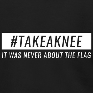 Take A Knee I Am With Kap Shirt Never About Flag 3 - Men's Zip Hoodie