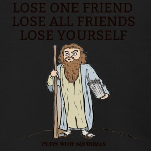 LOSE ONE FRIEND LOSE ALL FRIENDS LOSE YOURSELF - Men's Zip Hoodie