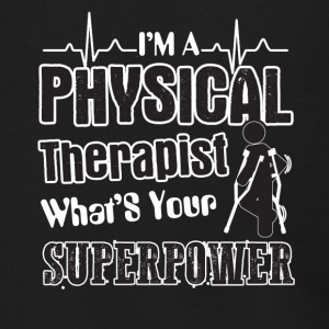 I'm A Physical Therapist What's Your Superpower - Men's Zip Hoodie