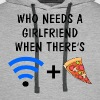 Who Needs a Girlfriend When There's Wifi and Pizza - Men's Premium Hoodie