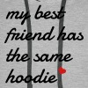 My best friend has the same hoodie - Men's Premium Hoodie