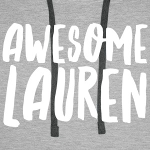 Awesome Lauren - Men's Premium Hoodie