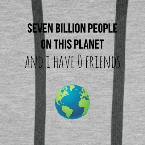 Seven billion people on this planet - Men's Premium Hoodie