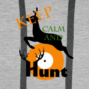 Keep Calm And Hunt - Men's Premium Hoodie